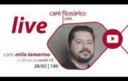 """#LIVE #cafefilosofico #FiqueEmCasa #Comigo com Atila Iamarino: """"A ciência da COVID-19"""""""