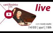 """#LIVE #cafefilosofico #FiqueEmCasa #Comigo com Rosely Sayão """"crianças estão em casa… e agora?"""""""