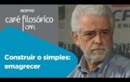 Construir o simples: emagrecer   Flávio Gikovate