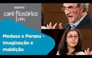 Medusa e Perseu – Imaginação e Maldição   Carlos Byington e Maria Helena Guerra
